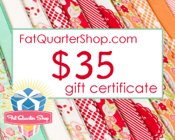 March Give-Away: Fat Quarter Shop $35 Gift Certificate!