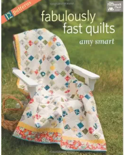 """Easy Quilts for a Beginner – """"Fabulously Fast Quilts"""" by Amy Smart"""